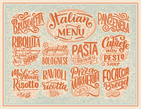 Italian food menu - names of dishes. Lettering , stylized drawing. Vector illustration. Background for restaurant, cafe, showcase, storefront design
