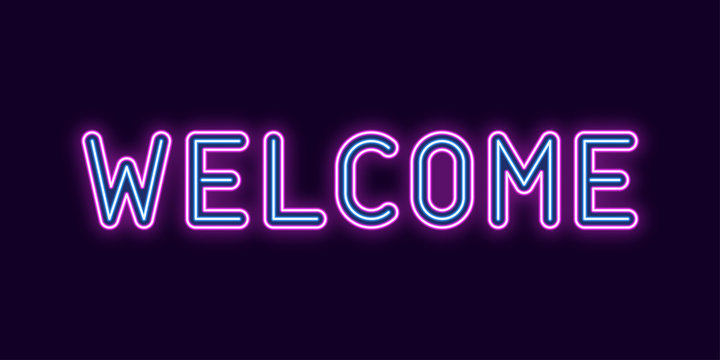 Neon inscription of Welcome. Vector illustration