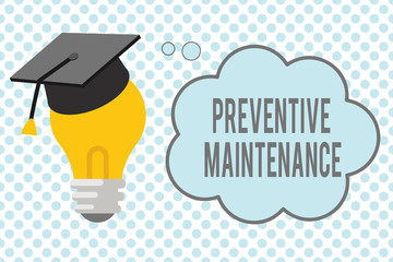 Conceptual hand writing showing Preventive Maintenance. Business photo showcasing Avoid Breakdown done while machine still working.