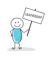 Funny business illustration - cartoon stickman holding a banner with slogan: leadership. Vector.