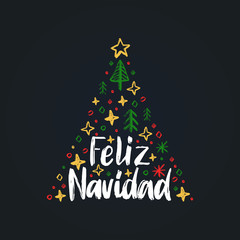 Feliz Navidad, handwritten phrase,translated from Spanish Merry Christmas.Vector spruce illustration on black background