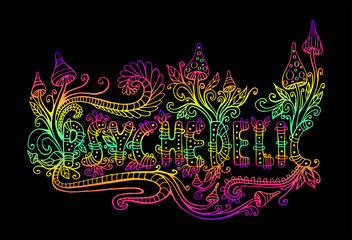 Bright, hallucinogenic, decorative, fantastic mushrooms, plants and word psychedelic, gradient color outline.
