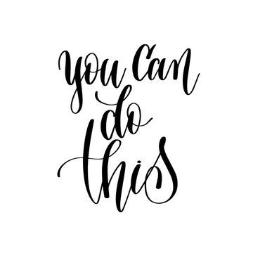you can do it - hand lettering inscription text, motivation and