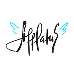 Afflatus - simple inspire and motivational quote. Hand drawn beautiful lettering. Print for inspirational poster, t-shirt, bag, cups, card, flyer, sticker, badge. Elegant calligraphy sign