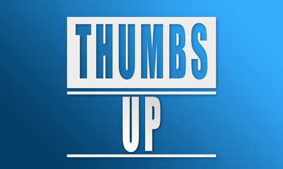Thumbs Up - neat white text written on blue background