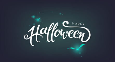 "Happy Halloween banners party invitation background with glowing bats.Vector illustration.Calligraphy of ""halloween"""