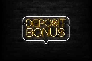 Vector realistic isolated neon sign of Deposit Bonus logo for decoration and covering on the wall background. Concept of jackpot and gambling. Banner for casino promotion and advertising.