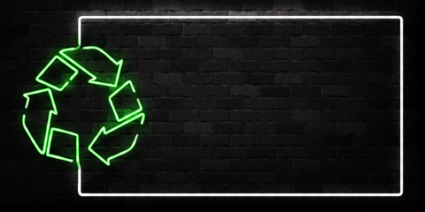 Vector realistic isolated neon sign of Recycle frame logo for decoration and covering on the wall background. Concept of environment and pollution.