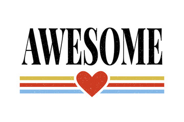 slogan Awesome phrase graphic vector Print Fashion lettering calligraphy