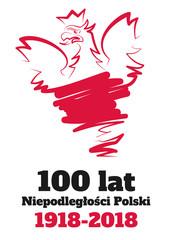 Narodowe Święto Niepodległości. 100 lat Niepodległej Polski 1918-2018