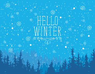 Vector winter banner in blue colors with words Hello Winter. Winter evening landscape with snowfall and tops of fir trees