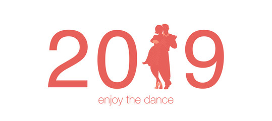 2019 Enjoy the Dance. Numbers of the year 2019 with the 1 replaced by a couple dancing