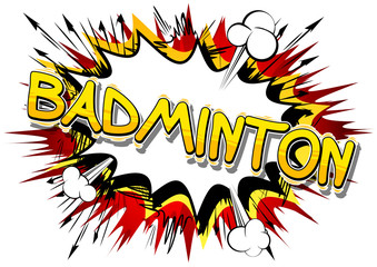 Badminton - Vector illustrated comic book style phrase.