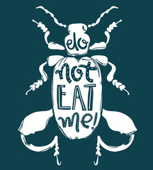 Vector doodle print with big decorative tropic bug. Do not eat m