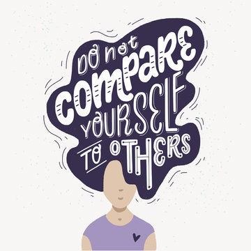 Do not Compare Yourself To Others hand lettering