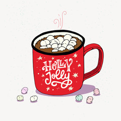 Holly Jolly lettering and cup of hot chocolate with marshmallows