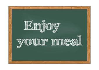 Enjoy your meal chalkboard notice Vector illustration for design