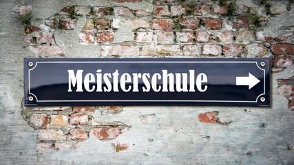 Fototapete - Schild 390 - Meisterschule