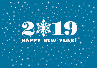 2019 Happy New Year blue background with white stars and snowflakes for your Seasonal Flyers and Greetings Card or Christmas.