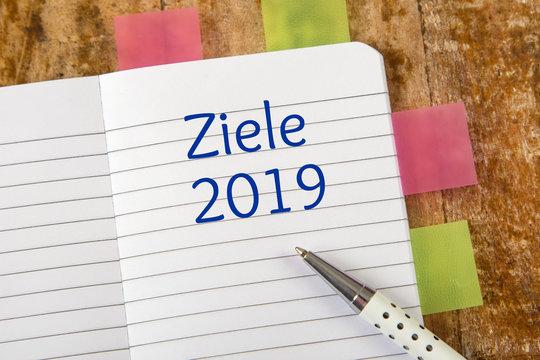 Eintrag im Notizbuch: Ziele 2019