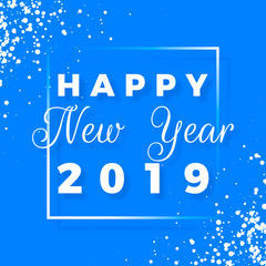 Happy New Year 2019 text design. Greeting card with white text and snowflake on blue background. Holiday postcard. Vector illustration