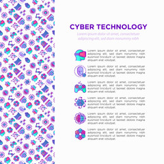Cyber technology concept with thin line icons: ai, virtual reality glasses, bionics, robotics, global network, computer game, microprocessor, nano robots. Vector illustration, web page template.