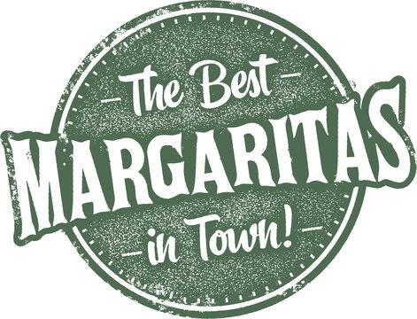 Best Margaritas in Town Vintage Sign