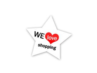 We love shopping