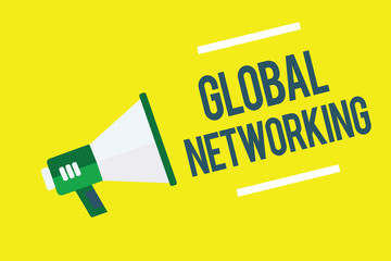 Writing note showing Global Networking. Business photo showcasing Communication network which spans the entire Earth WAN Megaphone yellow background important message speaking loud
