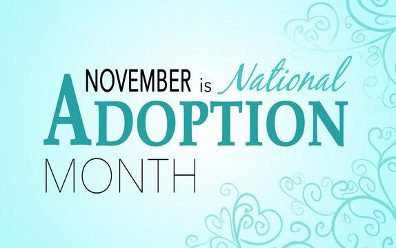 November is national adoption awareness month, background