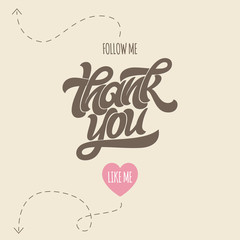 Thank you for following me. Image with calligraphy for social media banner. Brush lettering for greeting card, postcard, banner, poster, art, picture. Vector illustration.