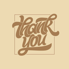 Thank you typography. Calligraphy logo with thin square frame on brown coffee background. Vector brush lettering for greeting card, postcard, banner, poster, art, picture. Vector illustration.