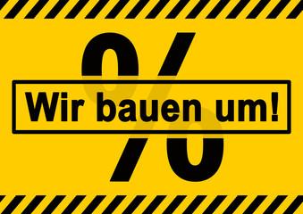 vb67 VerkaufsBanner - Angebot - Wir bauen um! - Verkaufsschild mit schraffiertem Rand in schwarz und orange / Tafel (Baustelle) - DIN A0 A1 A2 A3 A4 - xxl g6685