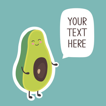 Hand drawn illustration with happy avocado and place for your text here. Colorful cute background vector. Poster design with food. Decorative backdrop with english text. Avocado who shouts, funny card