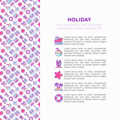 Holiday concept with thin line icons: sun, yacht, ice cream, surfing, hotel, beach umbrella, island, coconut drink, airplane, starfish, photo, lifebuoy. Vector illustration for banner, print media.