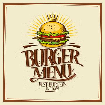 Burger menu design concept, fast food vintage design with hamburger