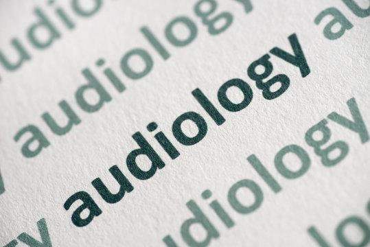 word audiology printed on  paper macro