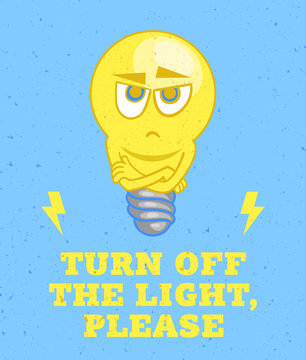 Light bulb character and inscription Turn off the light, please. Vector illustration