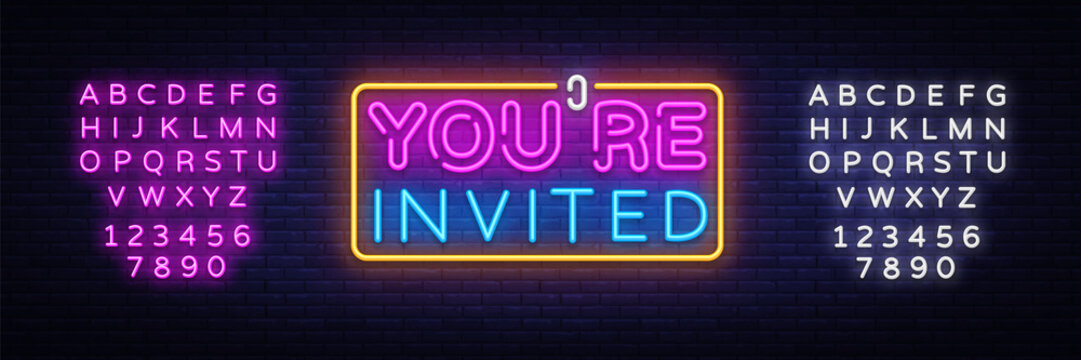 You're Invited neon text vector design template. Neon logo, light banner design element colorful modern design trend, night bright advertising, bright sign. Vector. Editing text neon sign