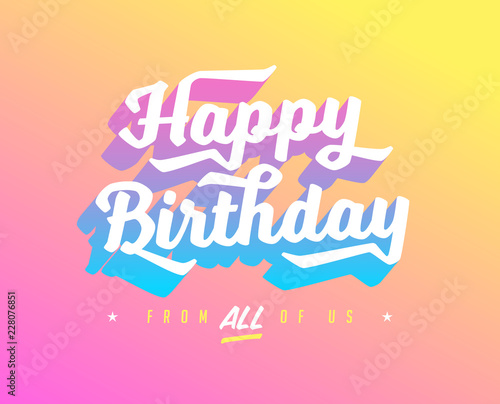 Happy Birthday Card With Gradients And Bright Colours Vector EPS 10