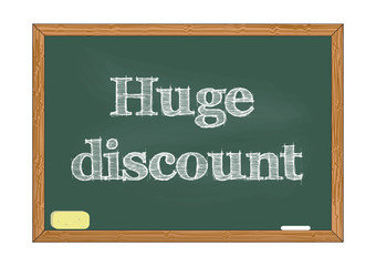 Huge discount chalkboard notice Vector illustration for design