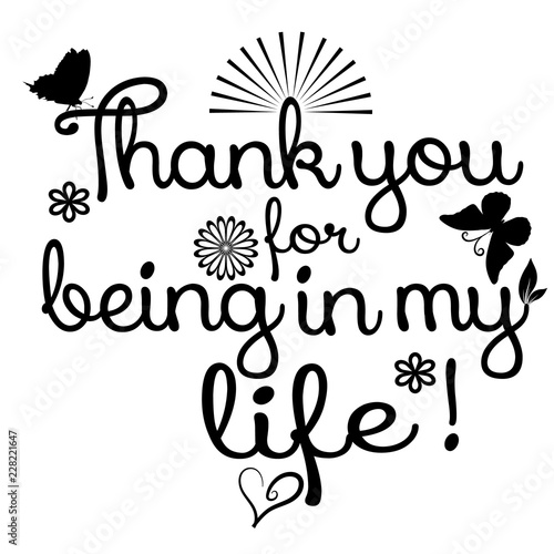 Thank you for being in my life  Vector phrase, text