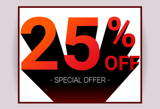 25% OFF Sale. Red color 3D text and black shadow on white background design. Discount special offer promo advertising card concept vector illustration.