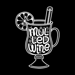 Cute Mulled Wine hand drawn typographic elements lettering on blackboard background