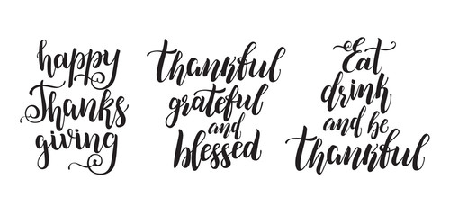 Set of Thanksgiving Day lettering. Modern brush calligraphy for cards, flyers and posters. holiday handwritten phrases.
