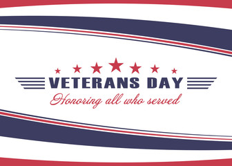 Veterans Day background. Template for US Veterans Day design. Honoring all who served. Vector.