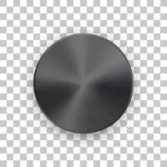Fototapete - Black metal circle badge, blank button template with metallic texture, chrome, silver, steel and realistic shadow and transparent background for logo, design concepts, web, apps. Vector illustration.
