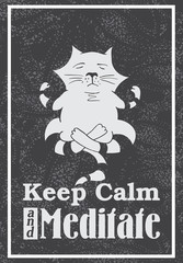 Vintage vector hand drawn typography poster with Cat sitting in lotus pose of yoga and meditate. Grunge texture. Label, T-shirt design, decor elements, postal or greeting cards.