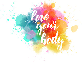 Love your body - motivational message