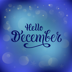 Vector illustration of hello december for typography poster, logotype, flyer, banner, greeting card or postcard.